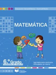 Cuaderno de Trabajo de Matemática 6